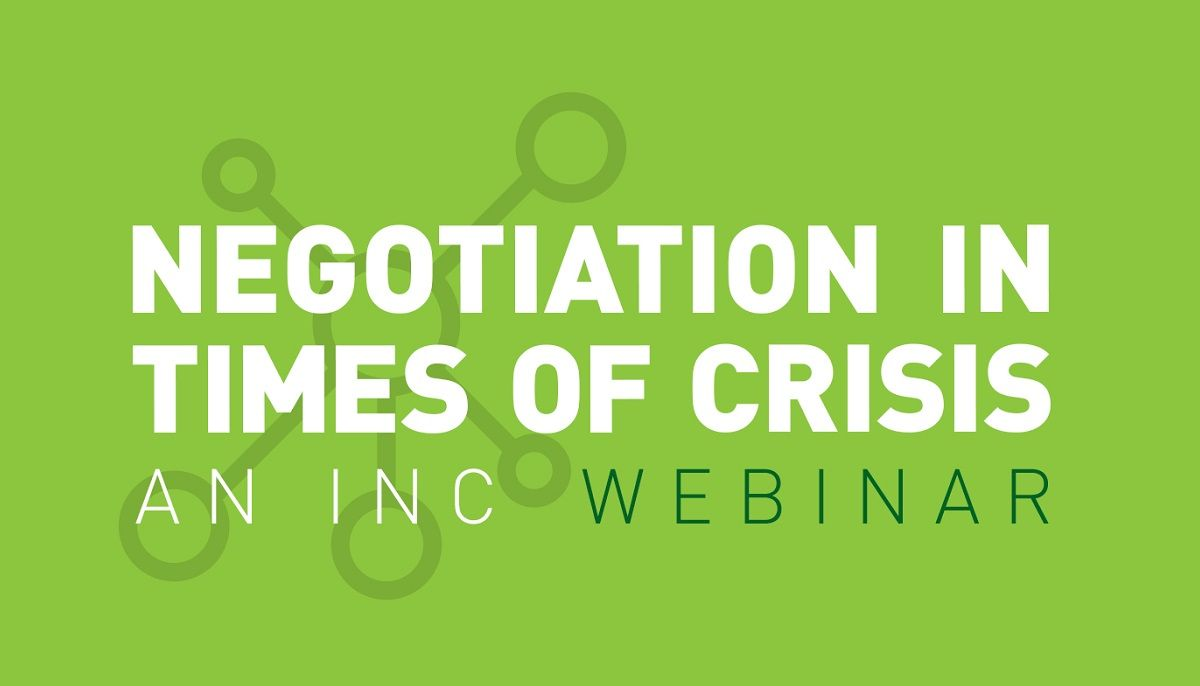 INC Successfully Launches Negotiation in Times of Crisis Webinar